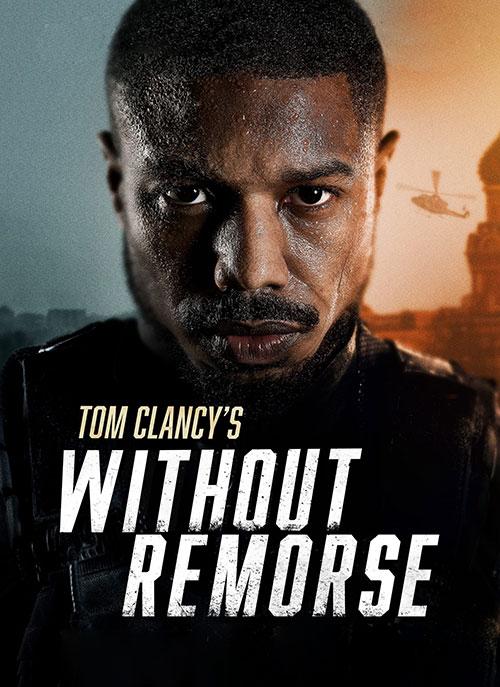 دانلود فیلم بدون پشیمانی Without Remorse 2021