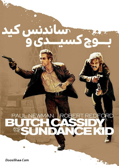 فیلم بوچ کسیدی و ساندنس کید Butch Cassidy and the Sundance Kid 1969