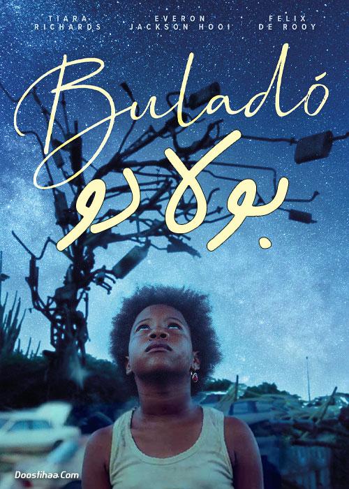 دانلود فیلم بولادو Buladó 2020