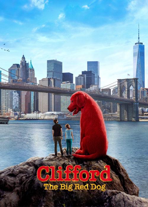 دانلود فیلم کلیفورد سگ بزرگ قرمز Clifford the Big Red Dog 2021