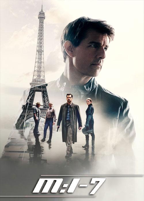 دانلود فیلم ماموریت غیرممکن ۷ Mission: Impossible 7 2022