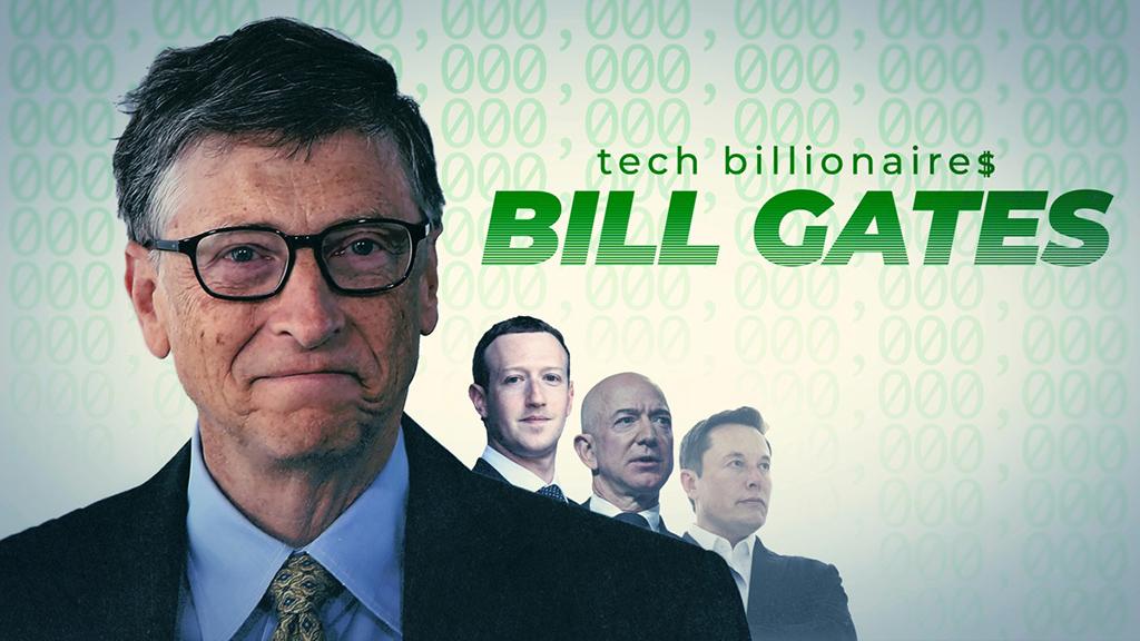 میلیاردرهای حوزه تکنولوژی: بیل گیتس (مستند)