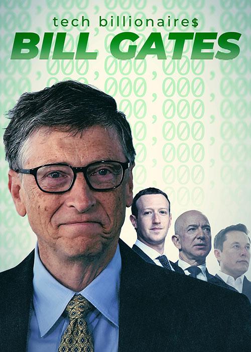 مستند میلیاردرهای حوزه تکنولوژی: بیل گیتس Tech Billionaires: Bill Gates 2021