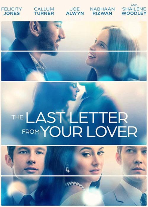 فیلم آخرین نامه از معشوقه شما The Last Letter from Your Lover 2021
