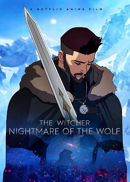 دانلود انیمیشن The Witcher: Nightmare of the Wolf 2021