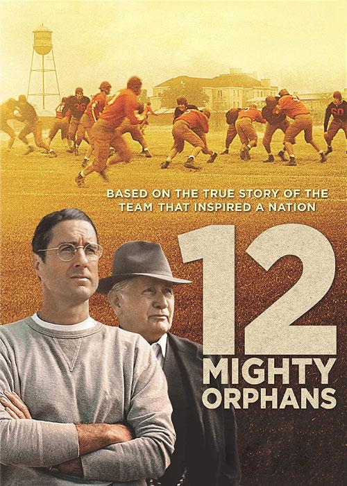 فیلم ۱۲ یتیم توانا با زیرنویس فارسی 12 Mighty Orphans 2021