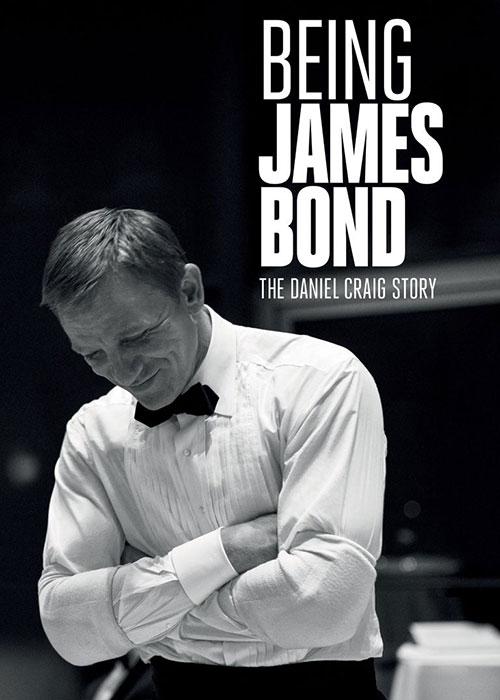 جیمز باند بودن: داستان دنیل کریگ Being James Bond: The Daniel Craig Story 2021