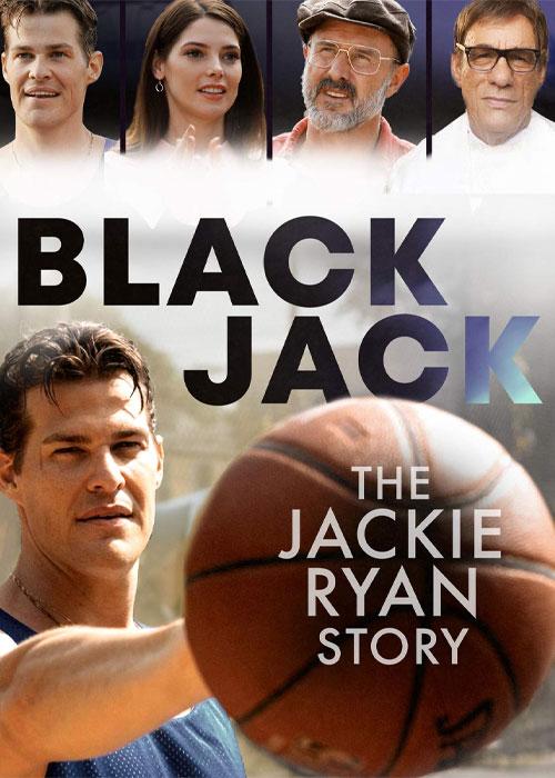 دانلود فیلم بلک جک: داستان جکی رایان Blackjack: The Jackie Ryan Story 2020
