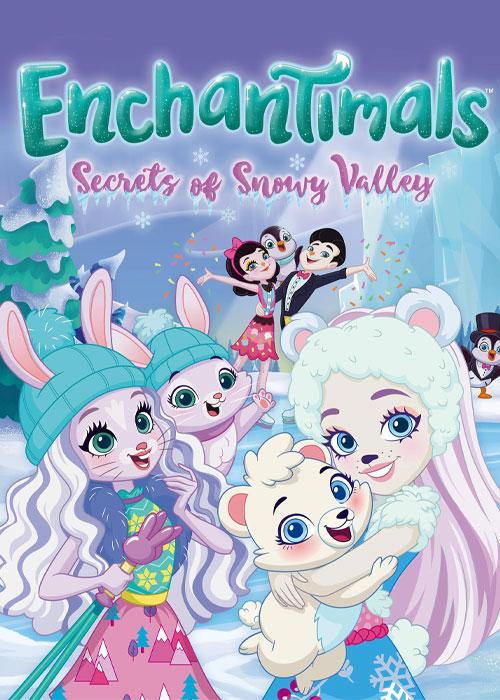انیمیشن انشانتیمال ها: اسرار دره برفی Enchantimals: Secrets of Snowy Valley 2020
