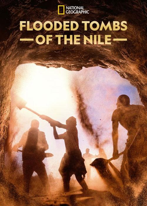 مستند مقبره های سیل زده نیل Flooded Tombs of the Nile 2021