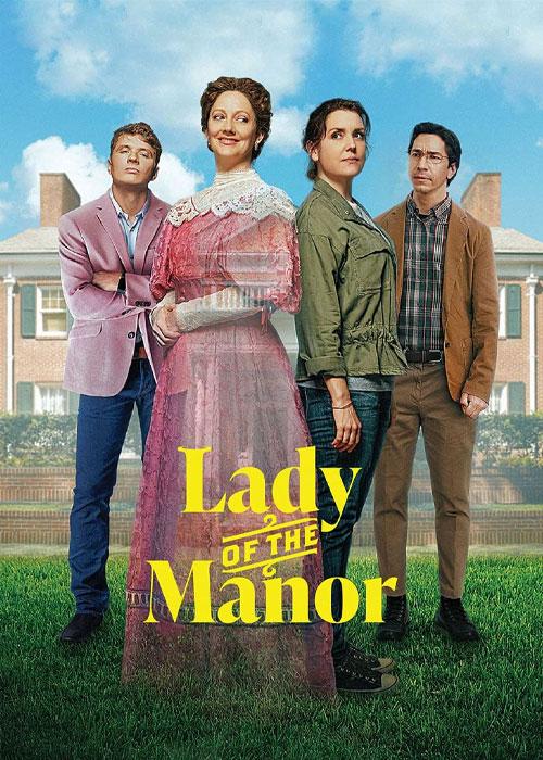 دانلود فیلم بانوی عمارت Lady of the Manor 2021
