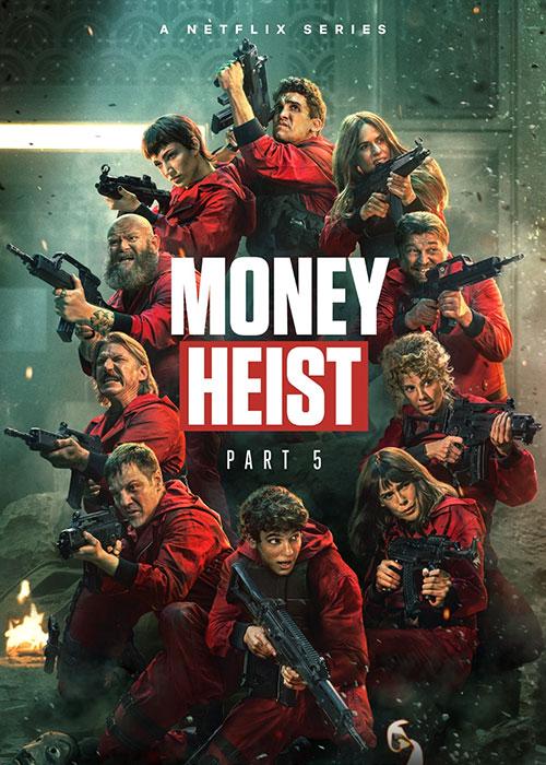 سریال خانه کاغذی فصل پنجم Money Heist 2021