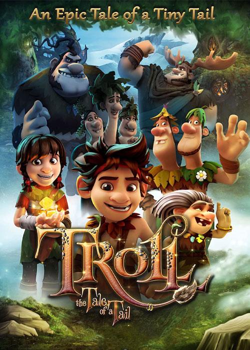 دانلود انیمیشن ترول: داستان یک دم Troll: The Tale of a Tail 2018