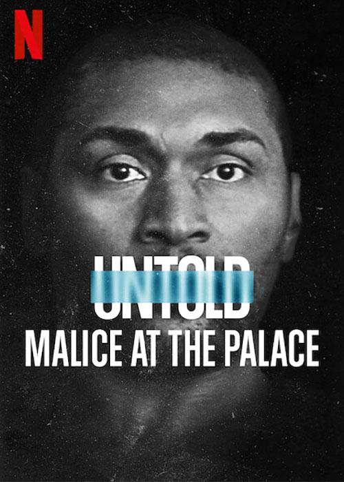 دانلود مستند Untold: Malice at the Palace 2021