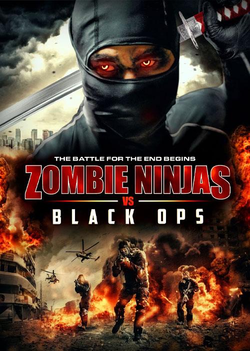 فیلم نینجا زامبی ها و عملیات سیاه Zombie Ninjas vs Black Ops 2015