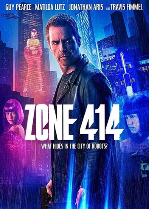 دانلود فیلم منطقه ۴۱۴ با زیرنویس فارسی Zone 414 2021