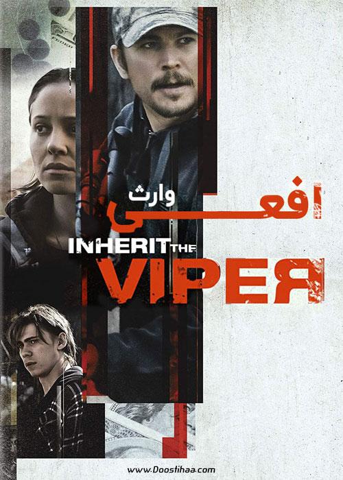 دانلود فیلم وارث افعی Inherit the Viper 2019